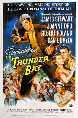 thunder bay poster movie james stewart first film 185 aspect ratio technicolor director anthony mann image